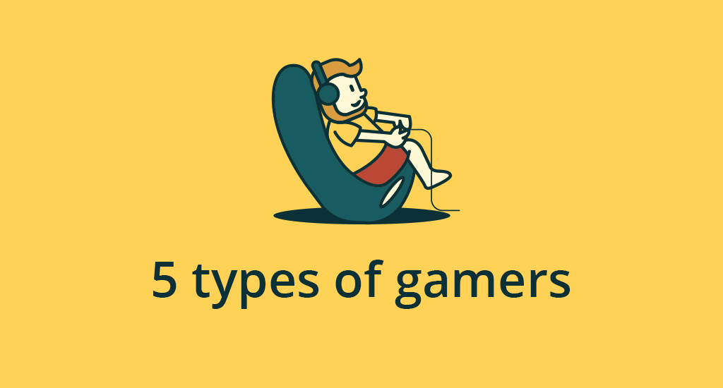 5 types of gamers you may encounter and what they are looking for