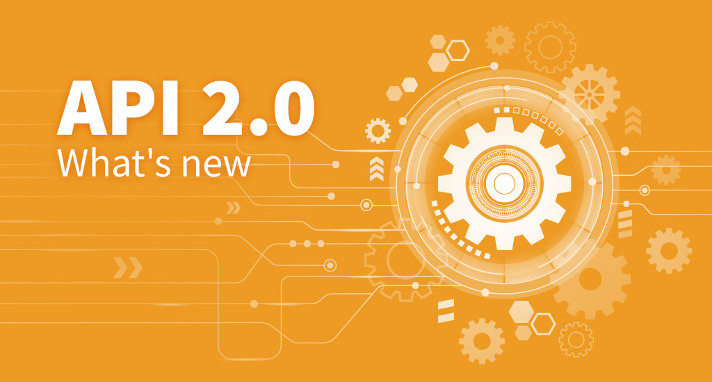 New features – API 2.0