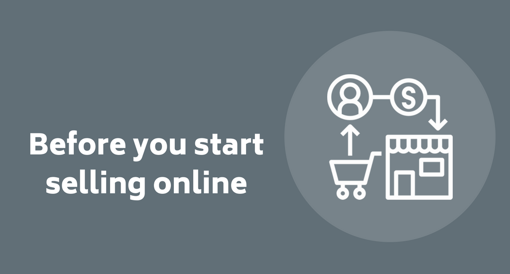 Selling online: 9 things to consider before you start