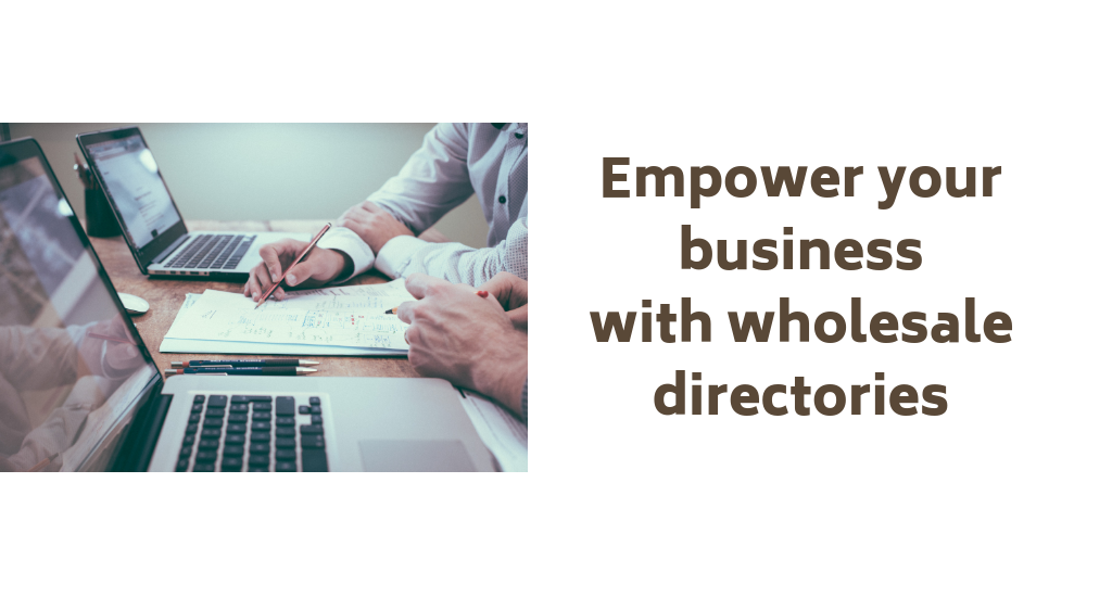 How Wholesale Directories Like Worldwide Brands Can Empower Your Retail Business