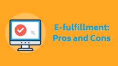 E-fulfillment: pros and cons