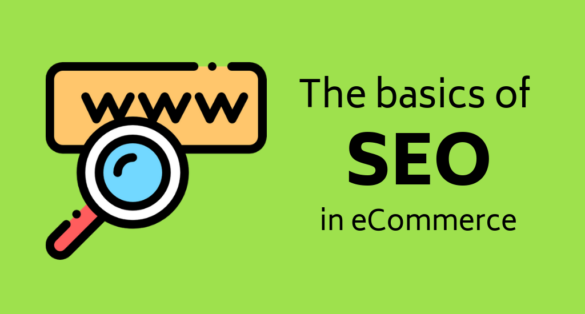 Green blog post cover with magnifying glass icon. Text: The basics of SEO in eCommerce.