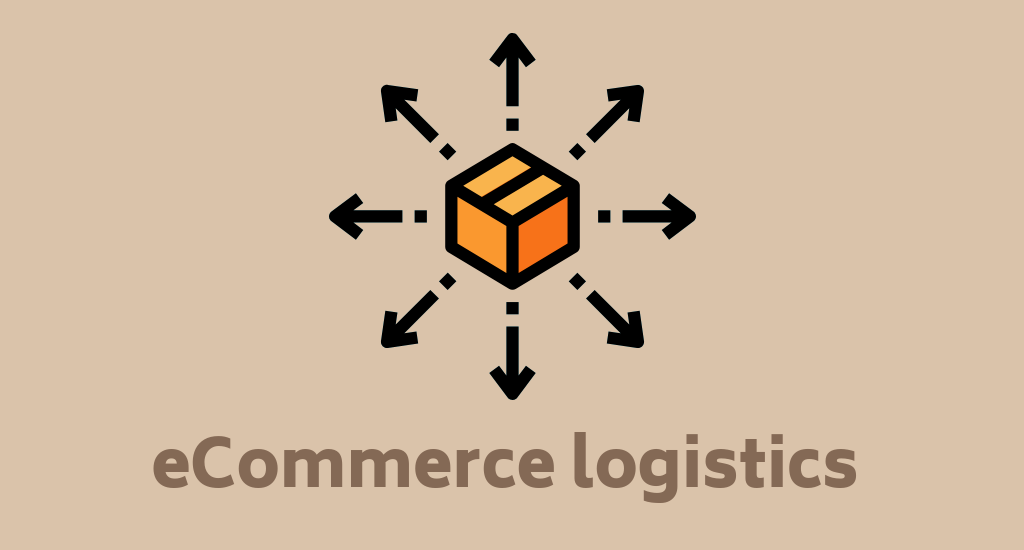 eCommerce Logistics Models Explained