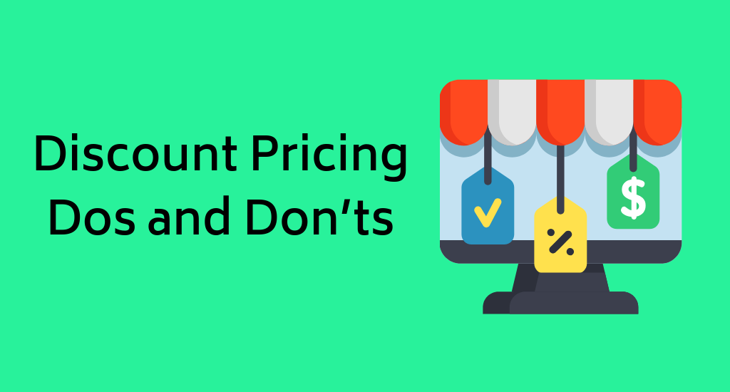 Discount Pricing Dos and Don'ts